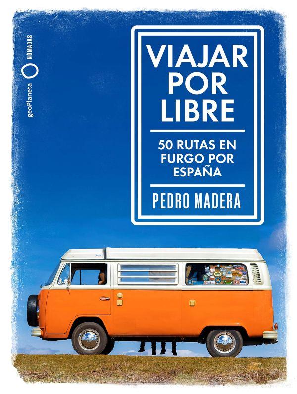 Imatge de la portada del llibre Viajar por libre