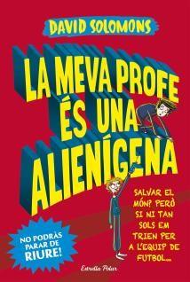 Portada del llibre La meva profe és una alienígena