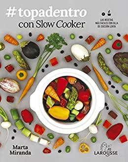 Imatge de la portada del llibre Topadentro con Slow Cooker