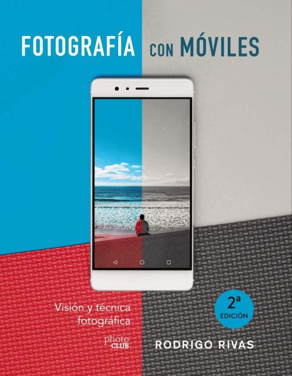 Imatge de la portada del llibre Fotografía con móviles
