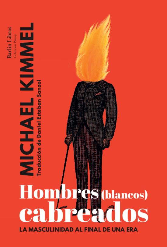 Imatge de la portada del llibre Hombres (blancos) cabreados