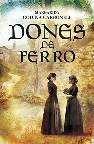 Portada de la novel·la Dones de ferro de Margarida Codina Carbonell