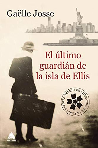 Portada de la novel·la El último guardián de la isla de Ellis de Gaëlle Josse