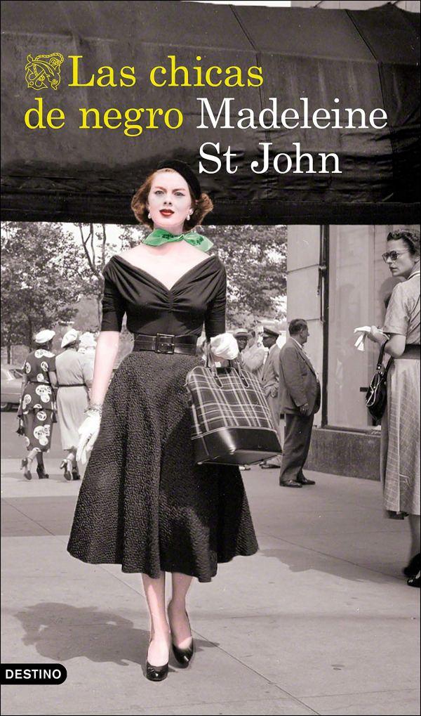 Portada de la novel·la Las chicas de negro de Madeleine St John