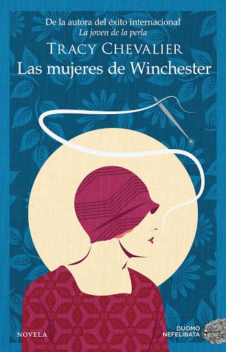 Portada de la novel·la Las mujeres de Winchester de Tracy Chevalier