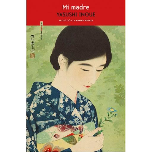 Portada de la novel·la Mi madre de Yasushi Inoue