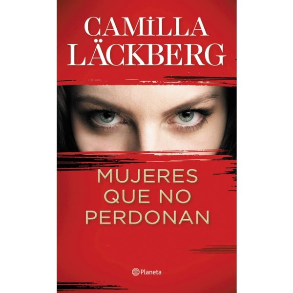 Portada de la novel·la Mujeres que no perdonan de Camilla Läckberg