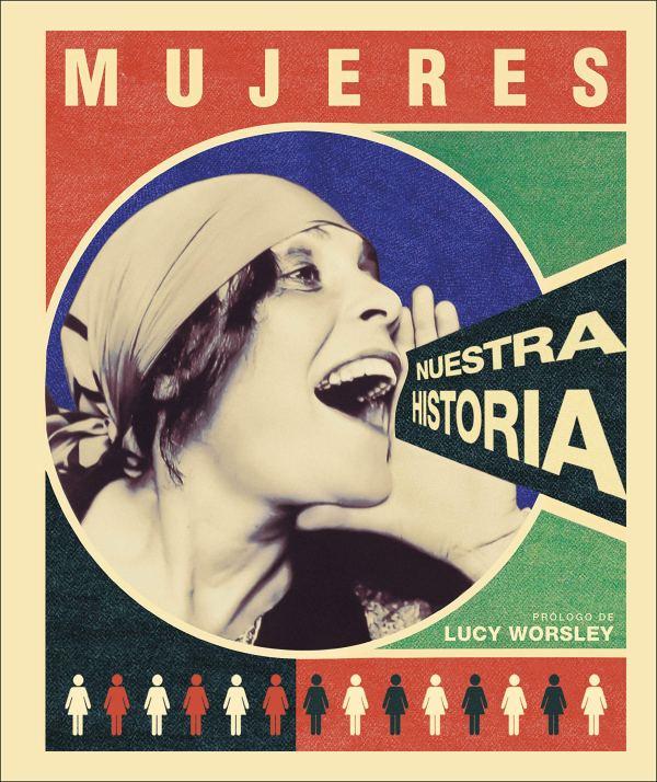 Imatge de la portada del llibre Mujeres. Nuestra historia