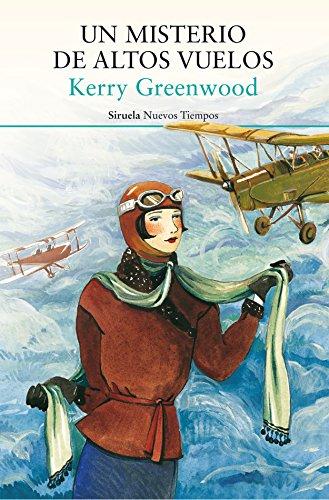 Portada de la novel·la Un misterio de altos vuelos de Kerry Greenwood