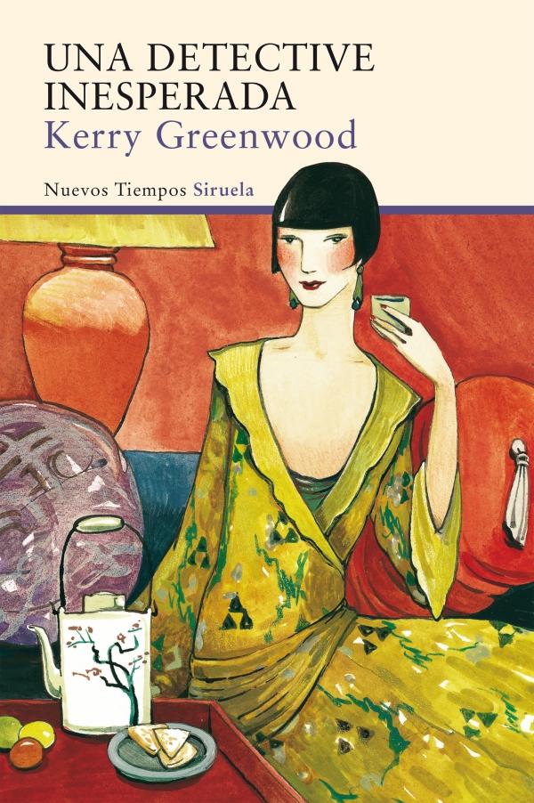 Portada de la novel·la Una detective inesperada de Kerry Greenwood