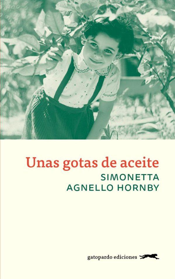 Portada de la novel·la Unas gotas de aceite de Simonetta Agnello Hornby