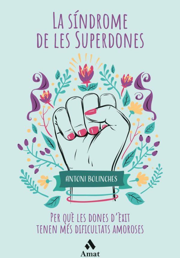 Imatge amb la portada del llibre La síndrome de les Superdones Antoni Bolinches