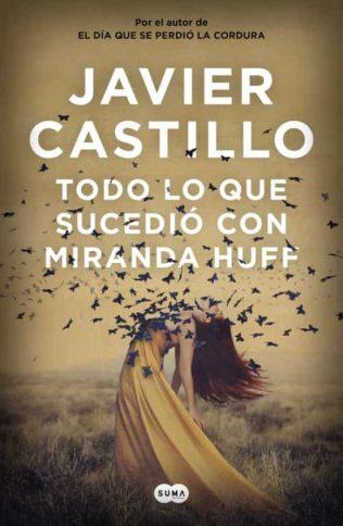 Portada de la novel·la Todo lo que sucedió con Miranda Huff