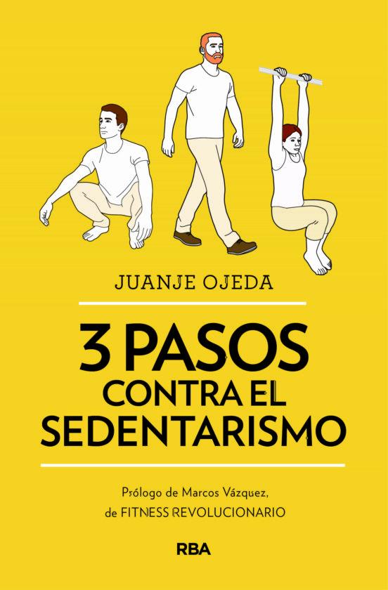Imatge de la coberta del llibre 3 pasos contra el sedentarismo de Juanje Ojeda