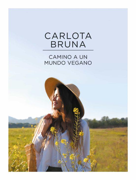 Imatge de la coberta del llibre Camino a un mundo vegano de Carlota Bruna