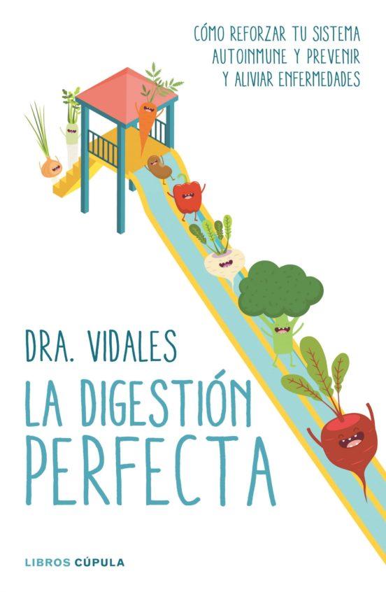 Imatge de la coberta del llibre La digestió perfecta de la Dra Vidales