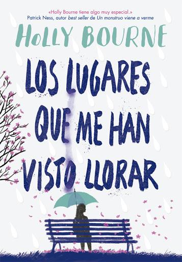 Imatge de la portada del llibre Los lugares que me han visto llorar
