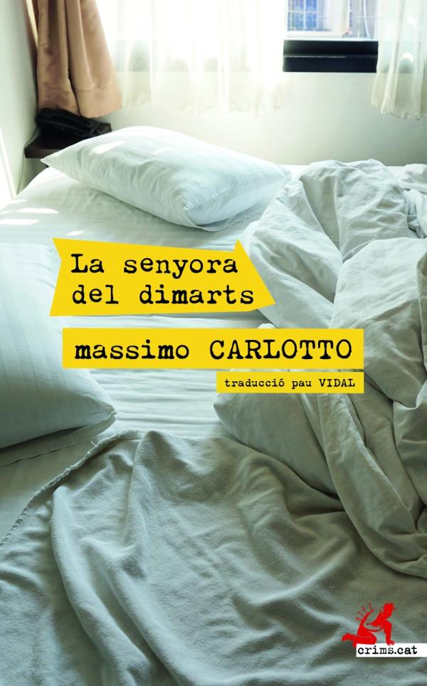 Imatge de la portada del llibre La senyora del dimarts