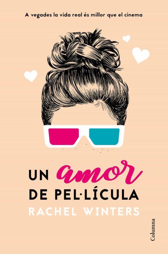 Imatge de la portada de la novel·la Un amor de pel·lícula