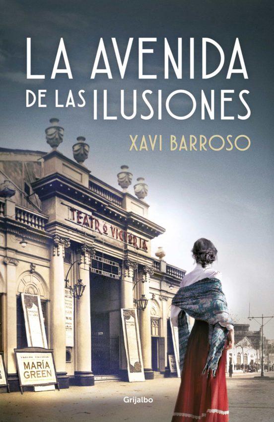Imatge de la portada de la novel·la La avenida de las ilusiones