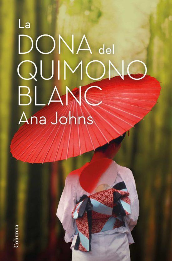 Imatge de la portada de la novel·la La dona del quimono blanc