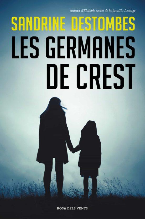 Imatge de la portada de la novel·la Les germanes de Crest