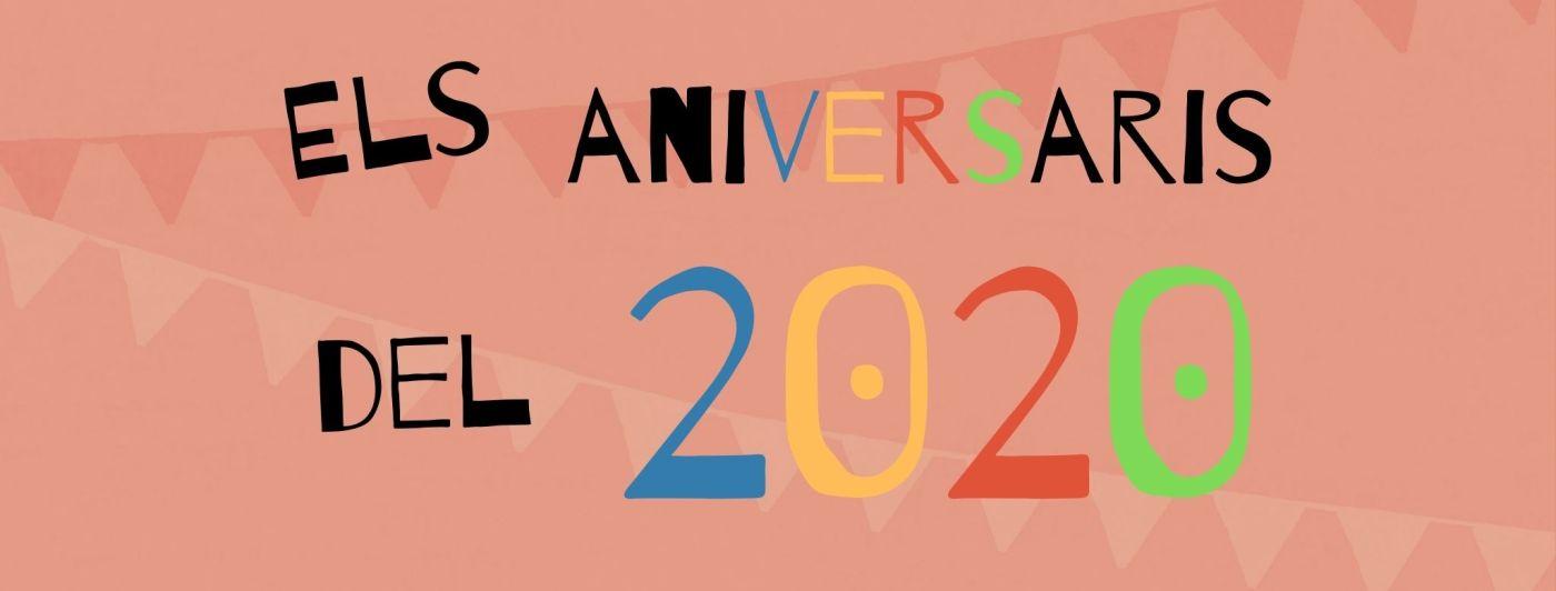 """Imatge amb el text """"Els aniversaris del 2020"""""""
