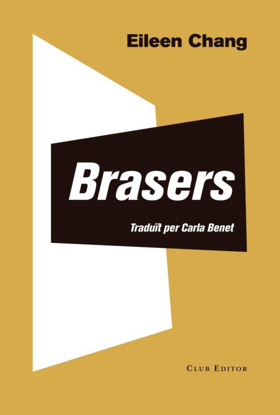Imatge de la portada de la novel·la Brasers