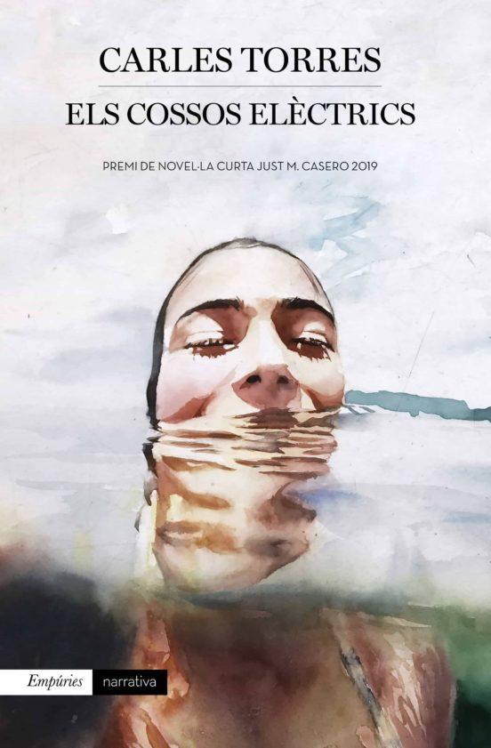Imatge de la portada de la novel·la Els cossos elèctrics