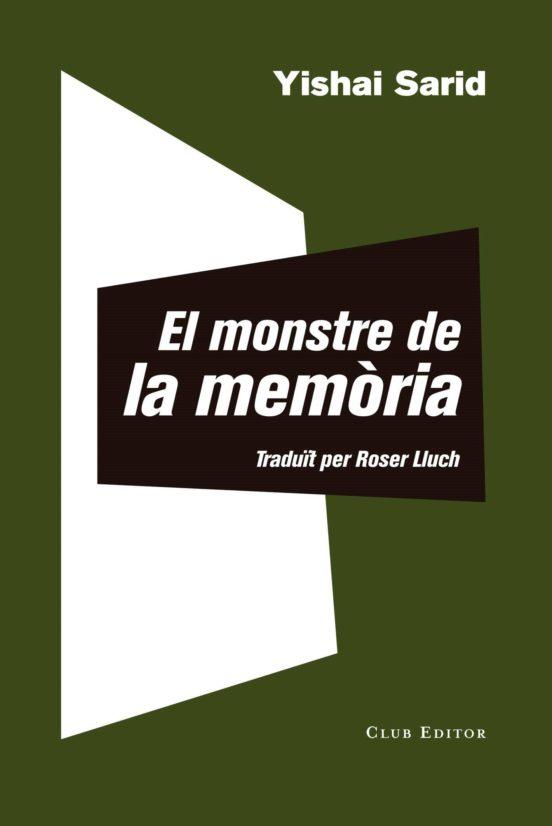 Imatge de la portada de la novel·la El monstre de la memòria