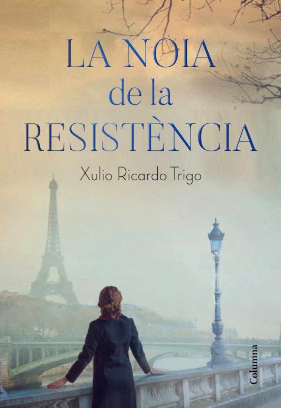Imatge de la portada de la novel·la La noia de la resistència