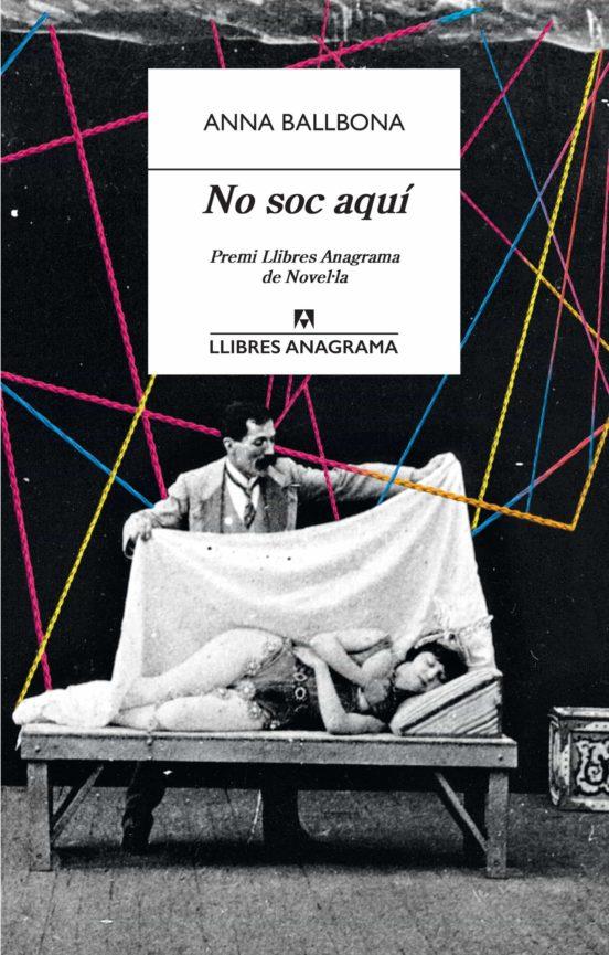 Imatge de la portada de la novel·la No sóc aquí