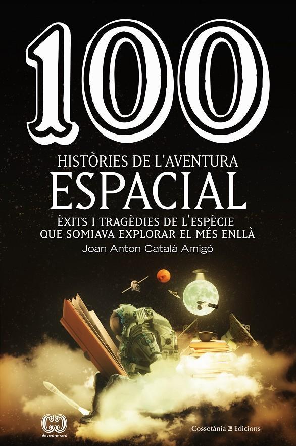 Imatge de la portada del llibre 100 històries de l'aventura espacial