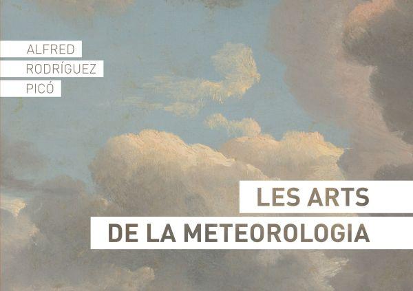 Imatge de la portada del llibre Les arts meteorològiques