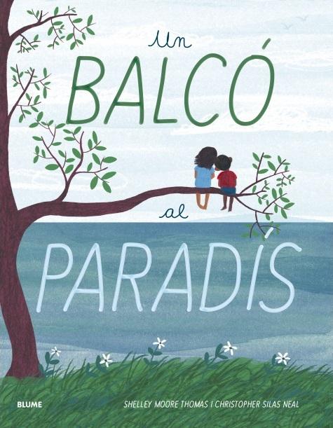Imatge de la portada del llibre Un balcó al paradís