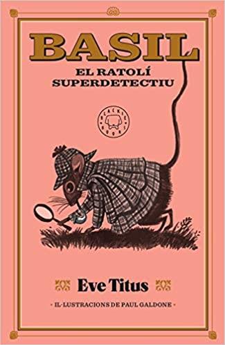 Imatge de la portada del llibre Basil el ratolí superdetectiu