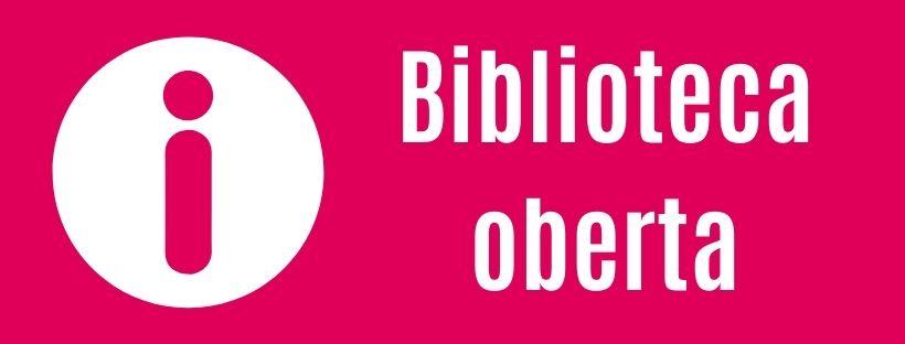 """Imatge amb el text """"Biblioteca oberta"""""""