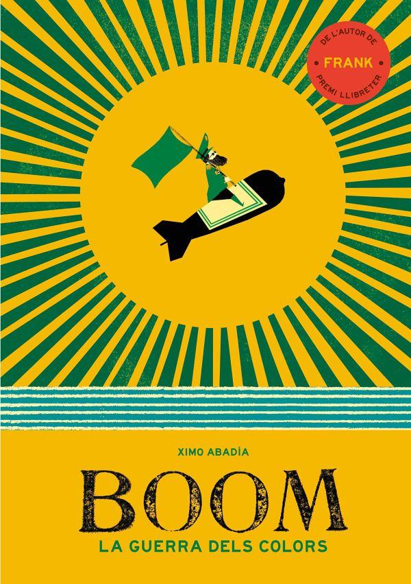 Imatge de la portada del llibre Boom. La guerra dels colors