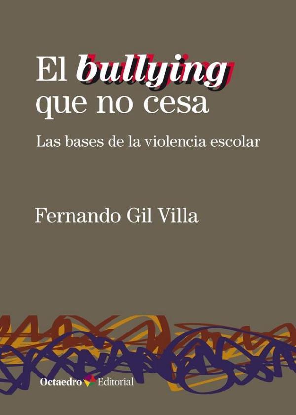 Imatge de la portada del llibre El bullying que no cesa