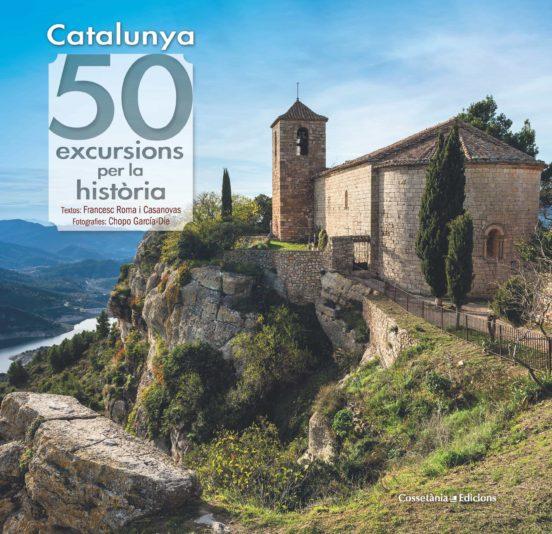 Imatge de la portada del llibre Catalunya 50 excursions per la història