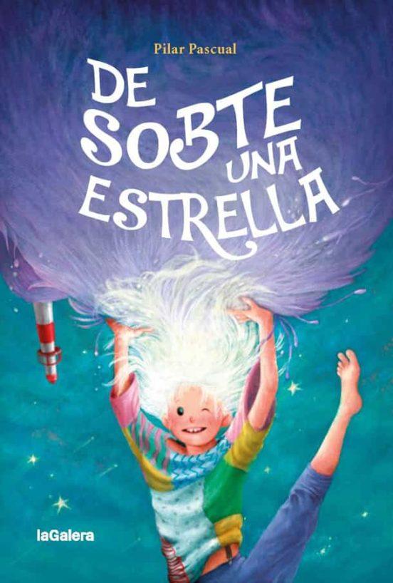 Imatge de la portada del llibre De sobte una estrella