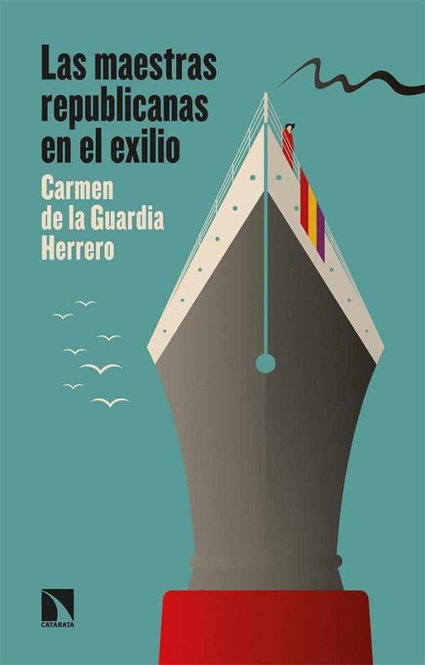 Imatge de la portada del llibre Las maestras republicanas en el exilio