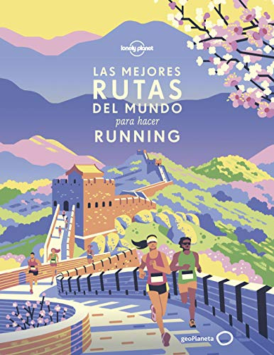 Imatge de la portada del llibre Las mejores rutas del mundo para hacer running