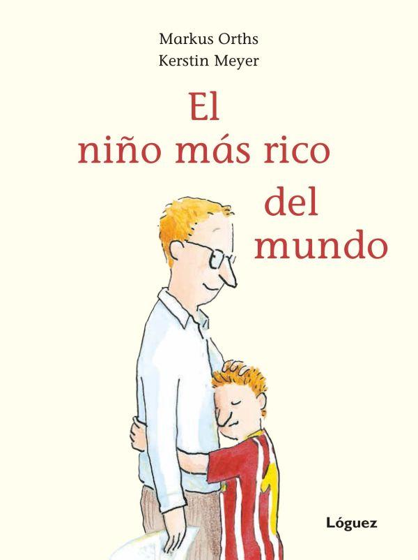 Imatge de la portada del llibre El niño más rico del mundo