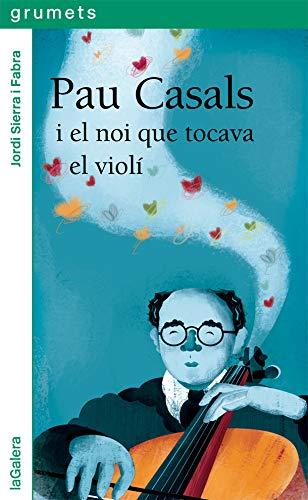 Imatge de la portada del llibre Pau Casals, el nou que tocava el violí