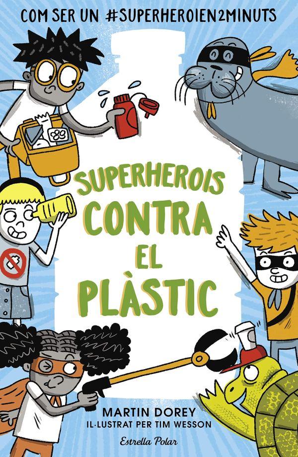 Imatge de la portada del llibre Superherois contra el plàstic