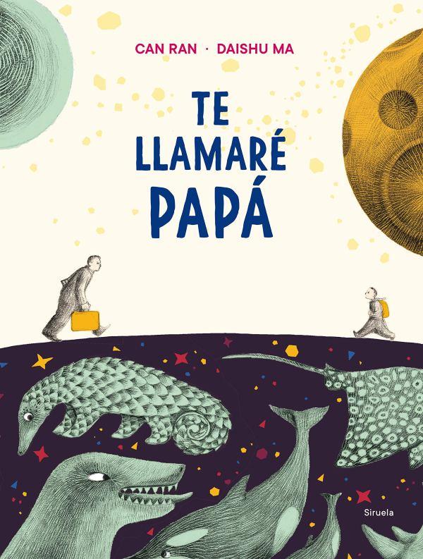 Imatge de la portada del llibre Te llamaré papá