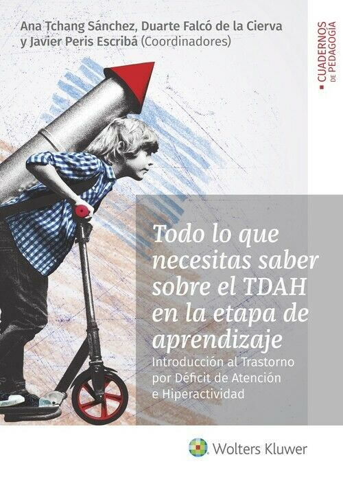 Imatge de la portada del llibre Todo lo que necesitas saber sobre el TDAH en la etapa de aprendizaje