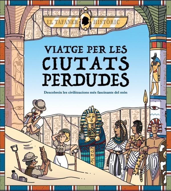 Imatge de la portada del llibre Viatge per les ciutats perdudes