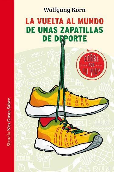Imatge de la portada del llibre La vuelta al mundo de unas zapatillas de deporte